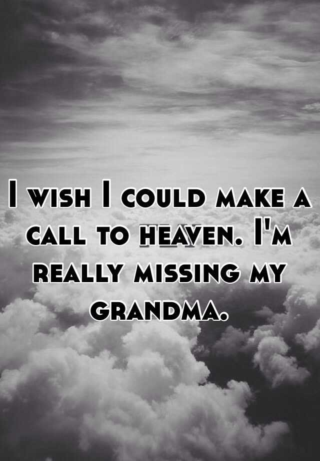 100+ EPIC Best Missing My Grandma In Heaven Quotes - Paulcong