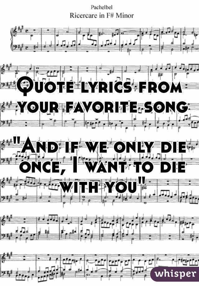 quote lyrics from your