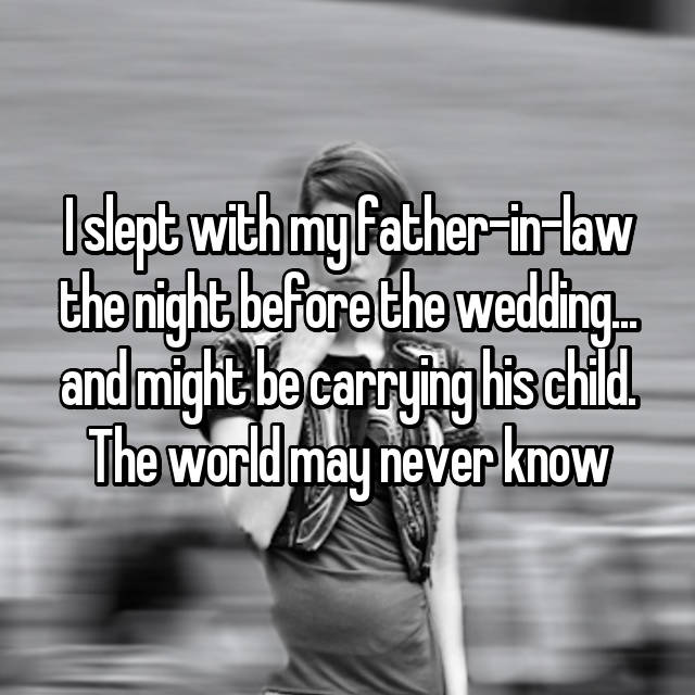 I slept with my brotherinlaw during my wedding