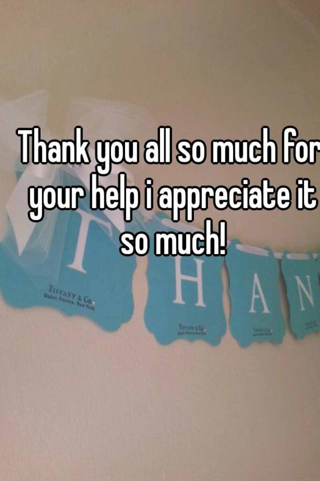 thank you all so