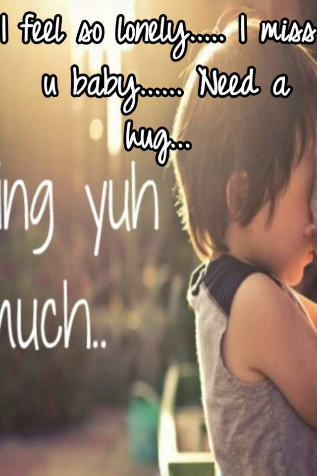 Miss U Baby Pictures : pictures, Lonely....., Baby......, Hug...