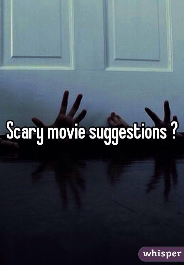 scary movie suggestions