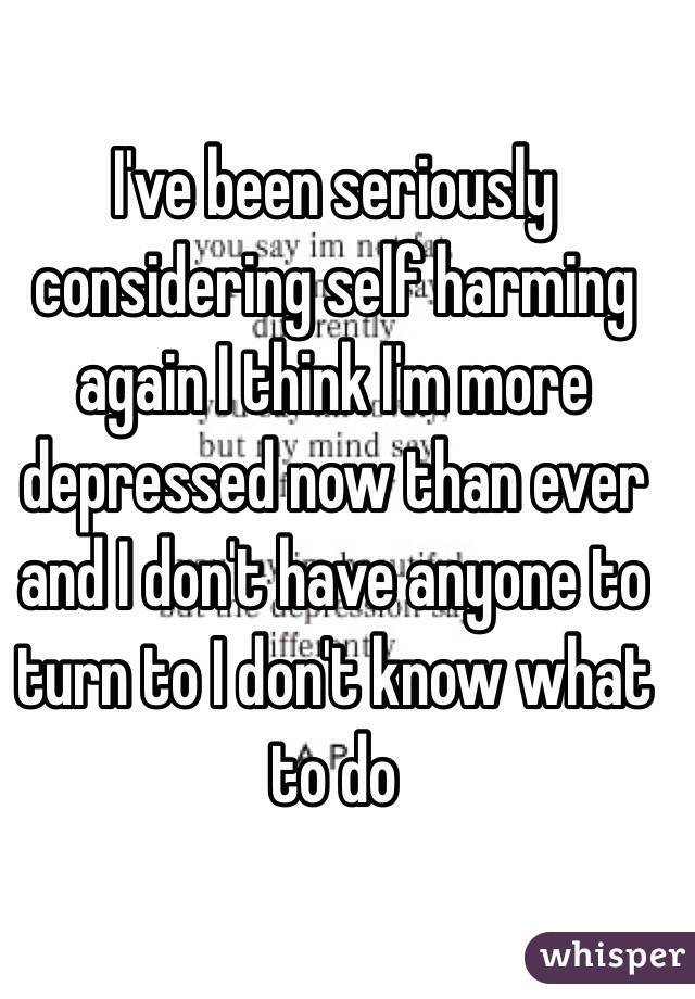 I have been self harming for years. I finally told my