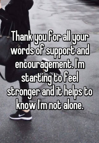 Thank You For All Your Help And Support : thank, support, Thank, Words, Support, Encouragement., Starting, Stronger, Helps, Alone.
