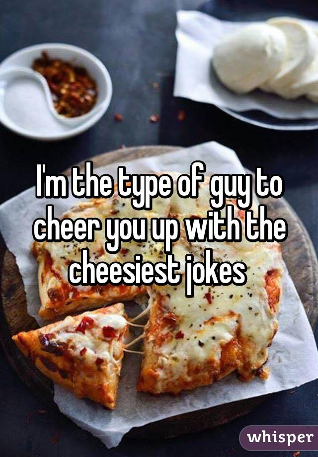 i m the type