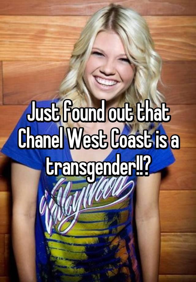 Chanel West Coast Transgender