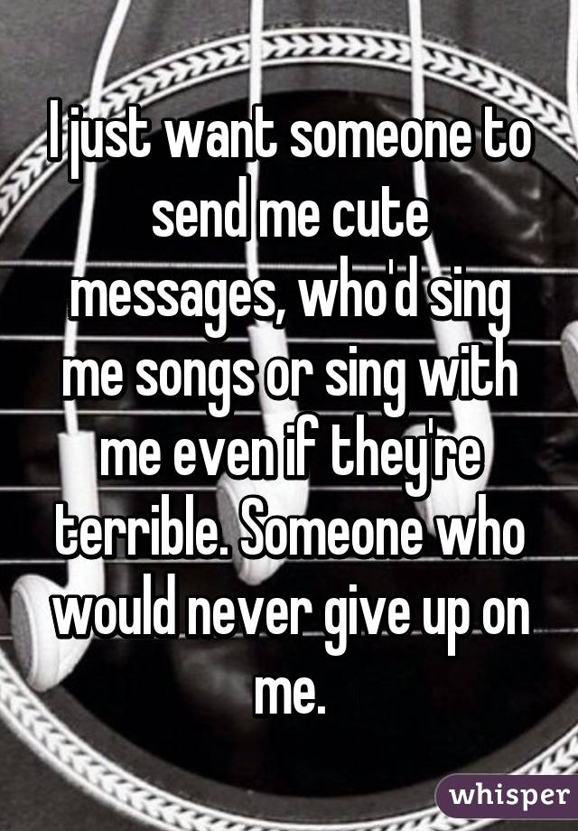 i just want someone