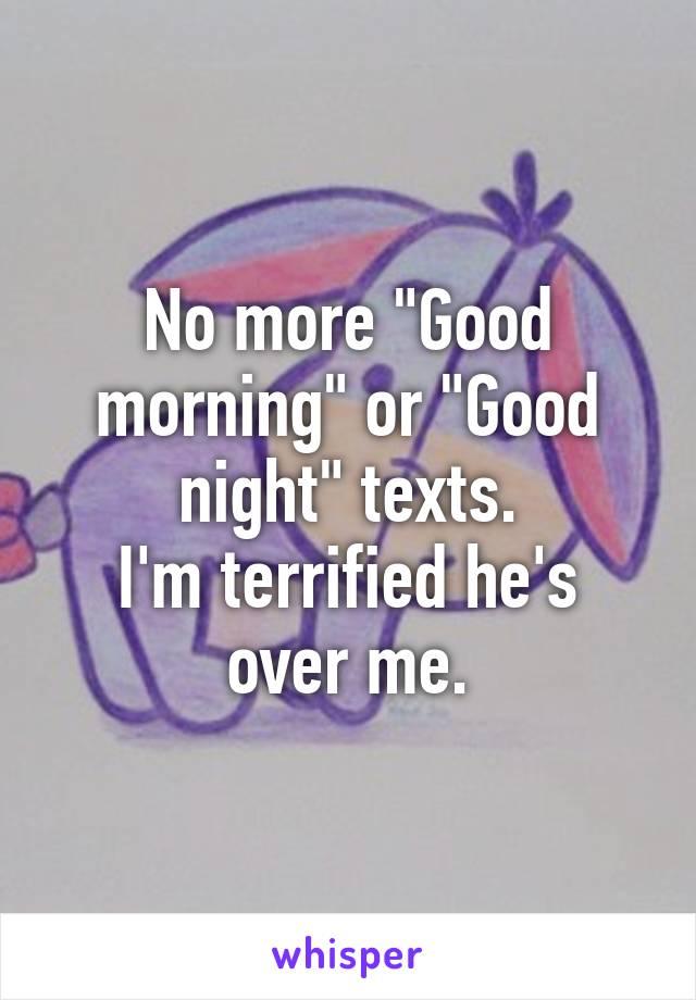No Good Morning Text : morning,