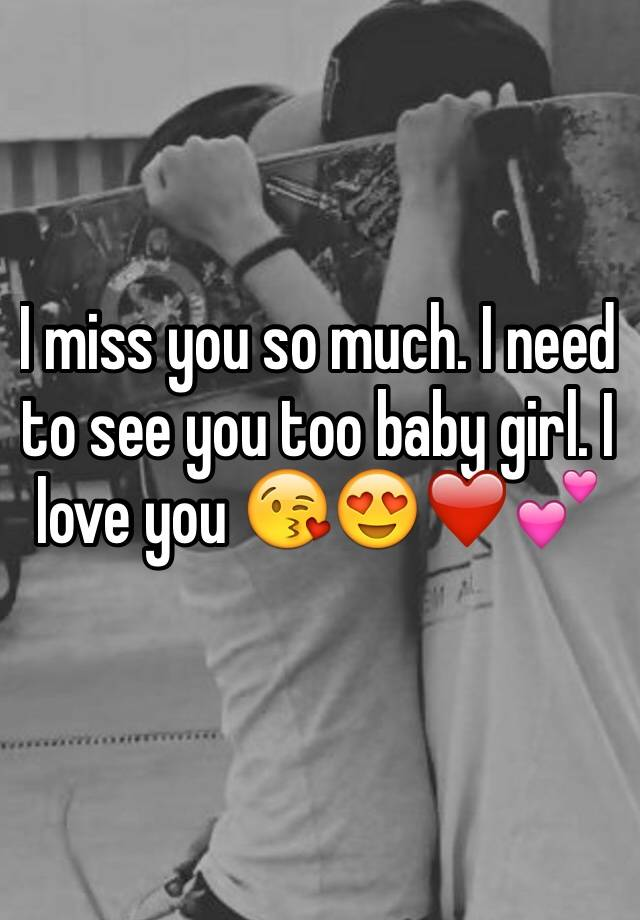 Miss U Too Baby : Much., Girl., 😘😍❤️💕