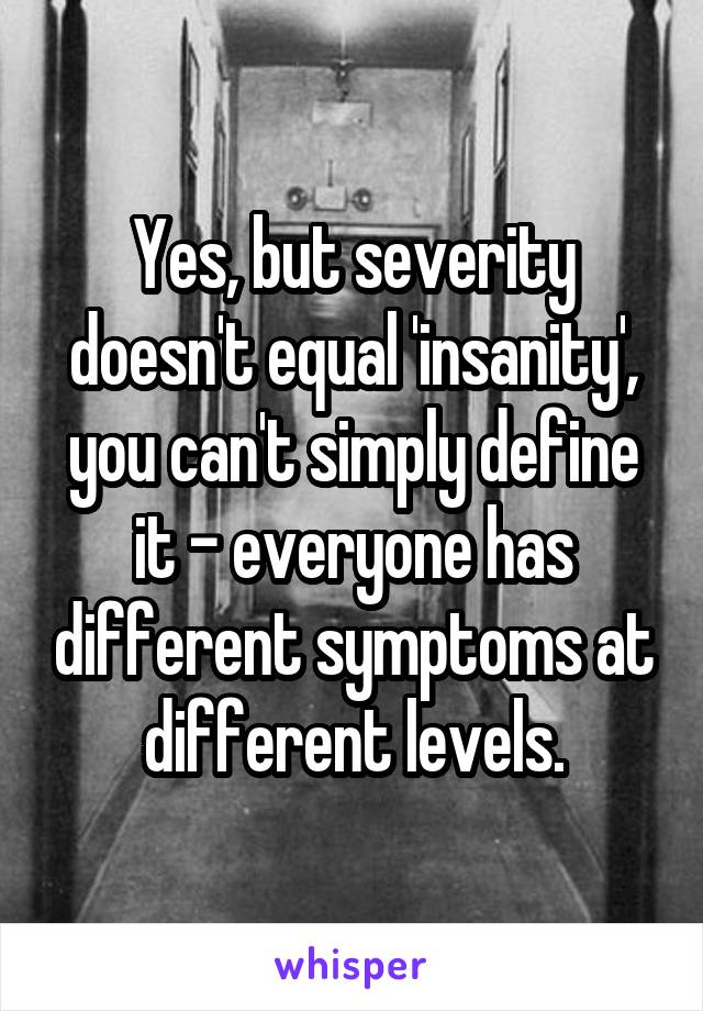 yes but severity doesn