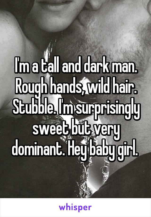 Rough Hands Wild Hair Stubble