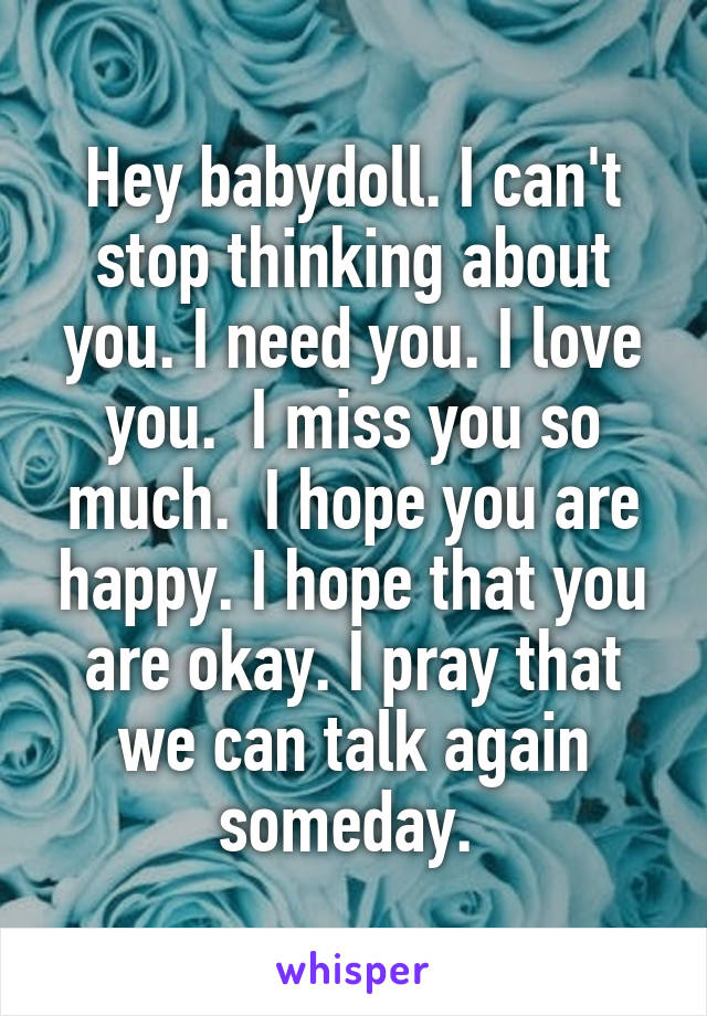 I Love You Babydoll : babydoll, Babydoll., Can't, Thinking, About