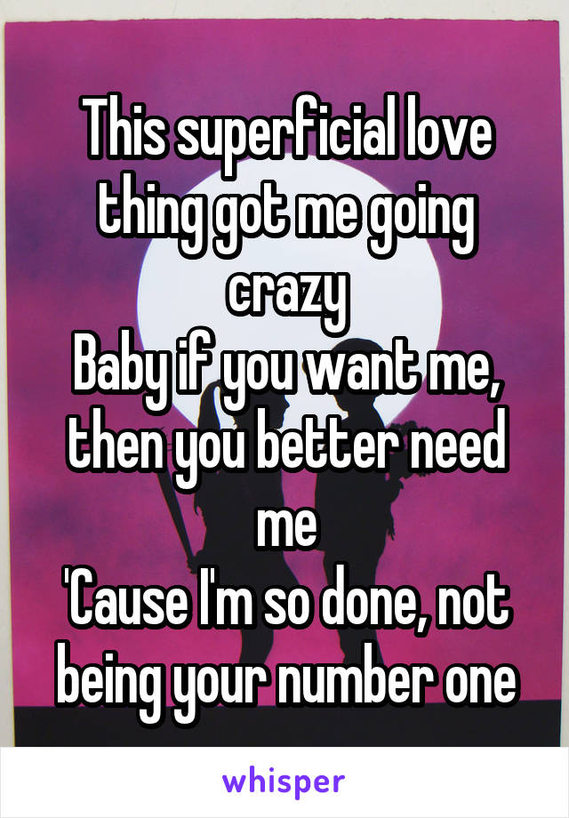This Superficial Love Shits Got Me Going Crazy Lyrics : superficial, shits, going, crazy, lyrics, Going, Crazy, Viewer
