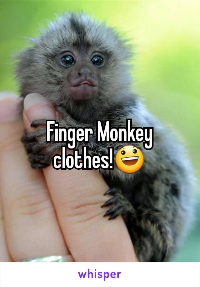finger monkey clothes