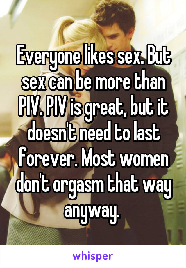 But Sex Can Be More Than Piv