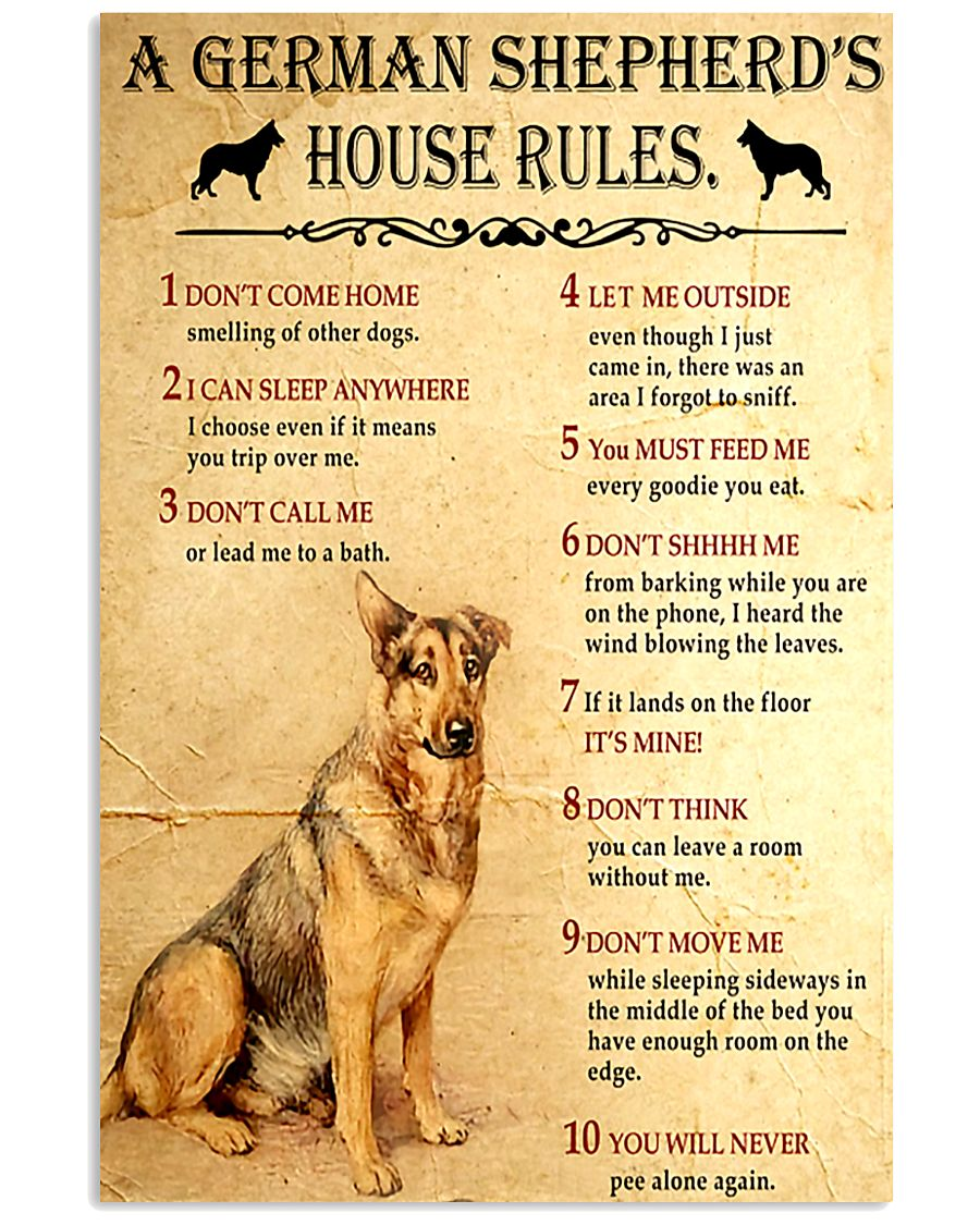 a german shepherd s house rules 11x17 poster size white