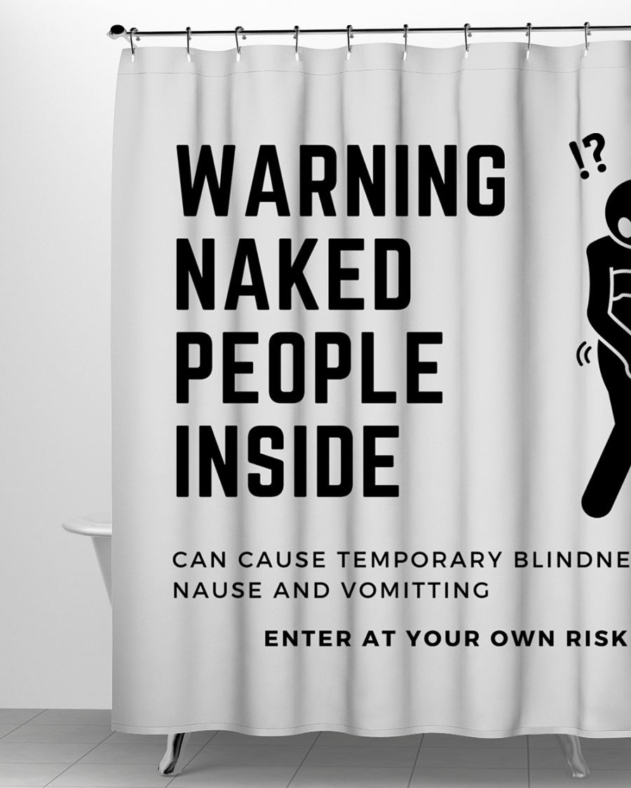 warning naked people inside shower curtain shower curtain size white