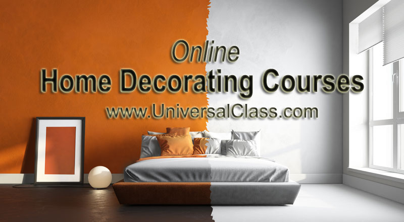 Online Home Decorating Courses  UniversalClass