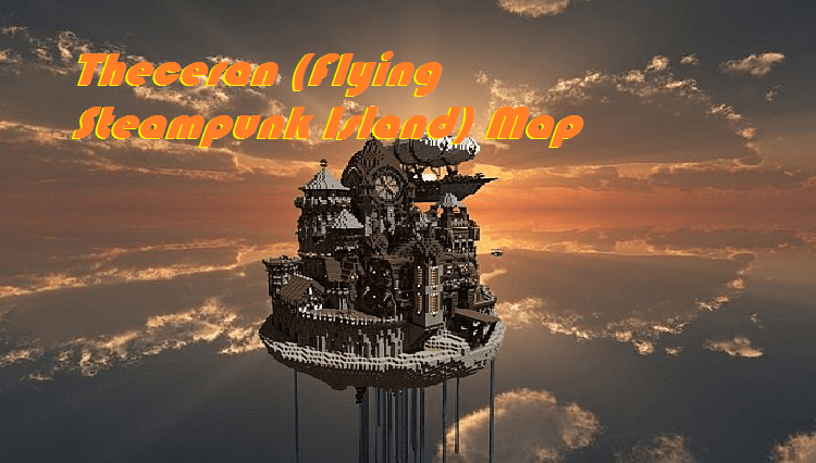 Download Theceran (Flying Steampunk Island) Map