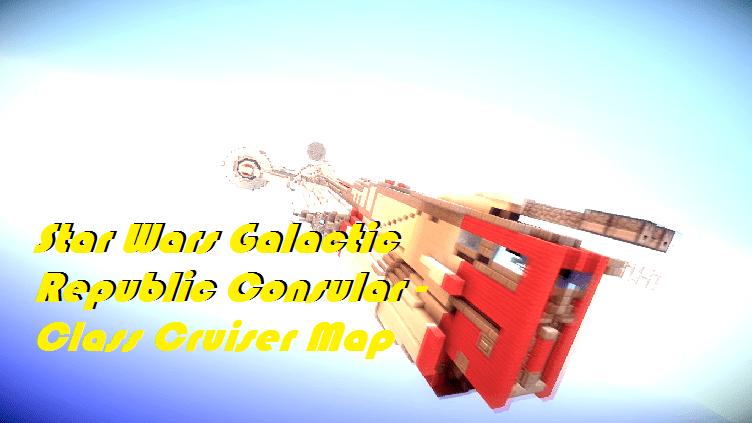 Download Star Wars Galactic Republic Consular - Class Cruiser Map