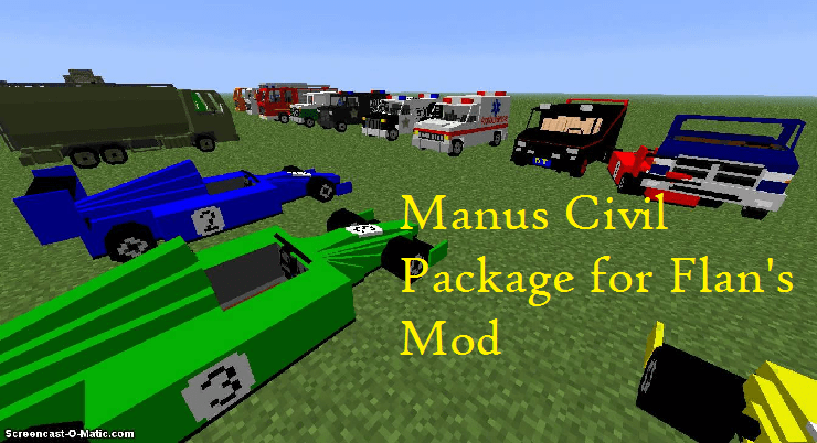 Manus Civil Package for Flan's Mod