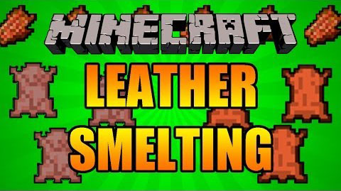 Yet Another Leather Smelting Mod 1.11|1.10.2|1.8.9