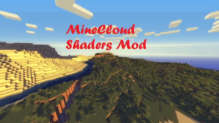 MineCloud Shaders Mod