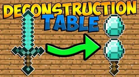 Deconstruction Table Mod 1.15.2 1.12.2  (Crafting Table)