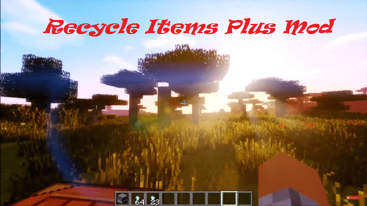 Recycle Items Plus Mod