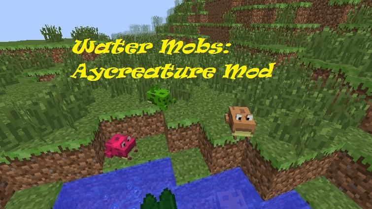 Water Mobs: Aycreature Mod