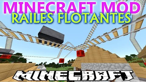Floatable Rails Mod