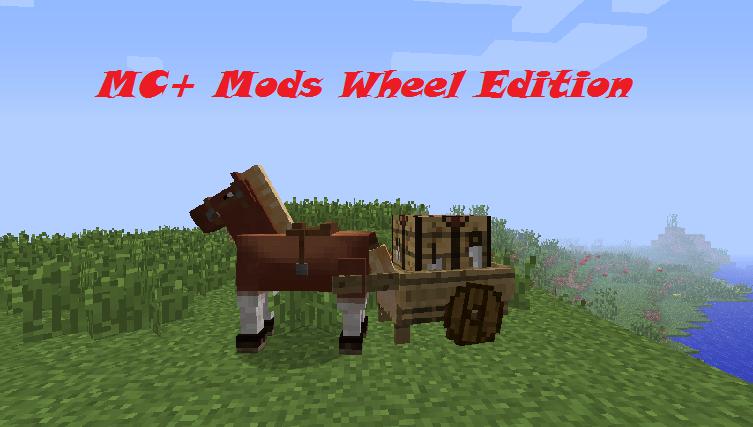 MC+ Mods Wheel Edition