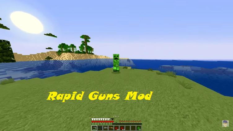 Rapid Guns Mod
