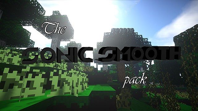 The sonic smooth resource pack