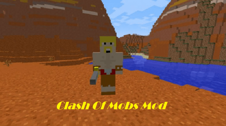 Clash Of Mobs Mod