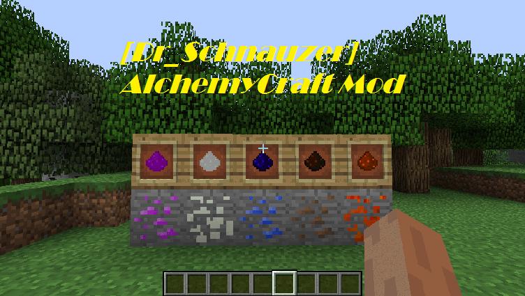 [Dr_Schnauzer] AlchemyCraft Mod