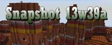 Minecraft 1.7: Snapshot 13w39a