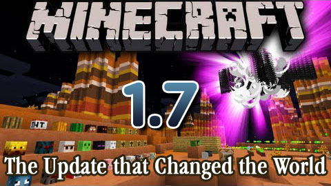 Minecraft 1.7: The Update that Changed the World