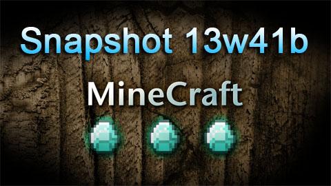 Minecraft 1.7: Snapshot 13w41b