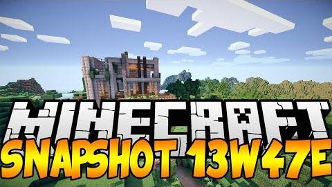 Minecraft Snapshot 13w47e