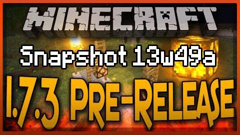 Minecraft 1.7.3: Snapshot 13w49a