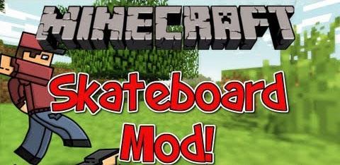 Skateboard Mod 1.10.2|1.8