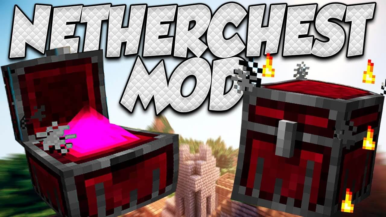 Nether Chest Mod  1.15.2 1.12.2