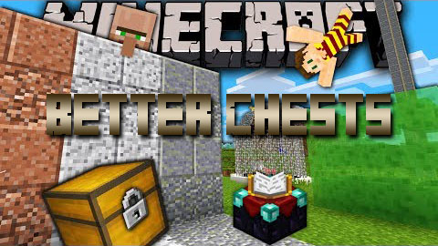 Better-Chests-Mod.jpg