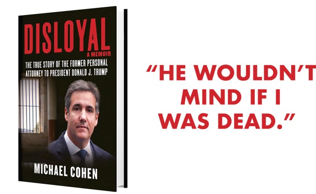 Michael Cohen Book Trump Wouldn T Mind If I Was Dead
