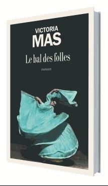 Le Bal Des Folles Livre : folles, livre, Folles, Grand, Livre