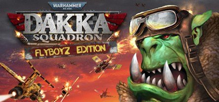 Warhammer 40,000: Dakka Squadron - Flyboyz Edition Free Download