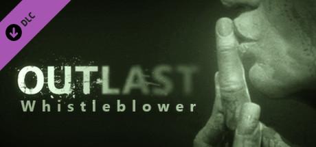 Outlast: Whistleblower DLC on Steam