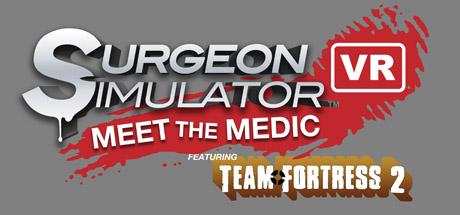 Surgeon Simulator VR: Meet The Medic
