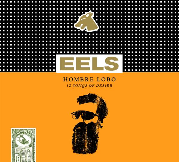 Eels  Hombre Lobo 12 Songs of Desire  Reviews  Album